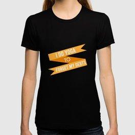 Debt Yoga Gift T-shirt