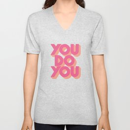 You Do You Block Type Pink Unisex V-Neck