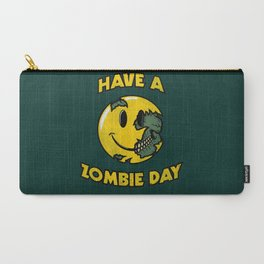 Have a Zombie Day Carry-All Pouch