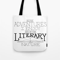 literary Tote Bags featuring Literary Adventures by Drop and Give Me Nerdy