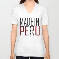 peru V-neck T-shirts featuring Made In Peru by VirgoSpice