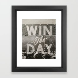 Win the Day Framed Art Print