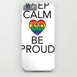 Keep calm and be proud. Nice transgender Design  iPhone Case