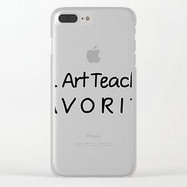 I'm Art Teacher Favorite Art Teacher Clear iPhone Case
