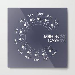 Moon Days 2019 Metal Print