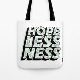 Hopelessness Tote Bag