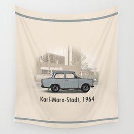 A Trabant in Karl-Marx-Stadt Wall Tapestry