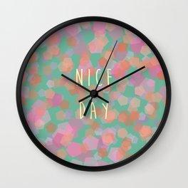 Nice day Wall Clock