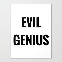 Evil Genius Canvas Print