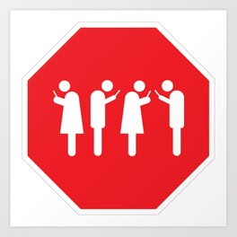 Red Means STOP Art Print