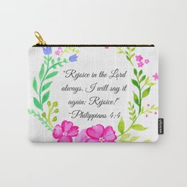 """Rejoice in the Lord always."" Philippians 4:4 Carry-All Pouch"
