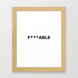 F***able Black Framed Art Print