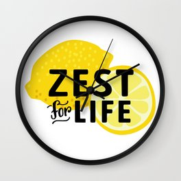Zest for Life Wall Clock