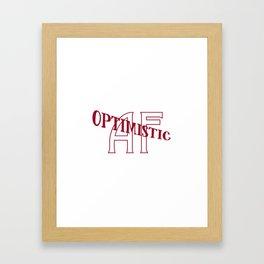 Optimistic AF - Red Framed Art Print