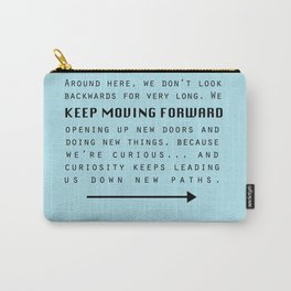 Keep Moving Forward... Carry-All Pouch