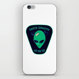 Earth gravity, let me go iPhone Skin