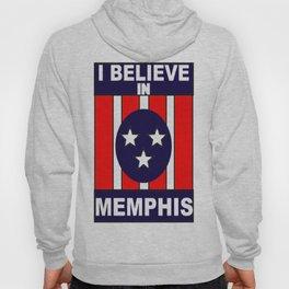 I believe in Memphis Hoody