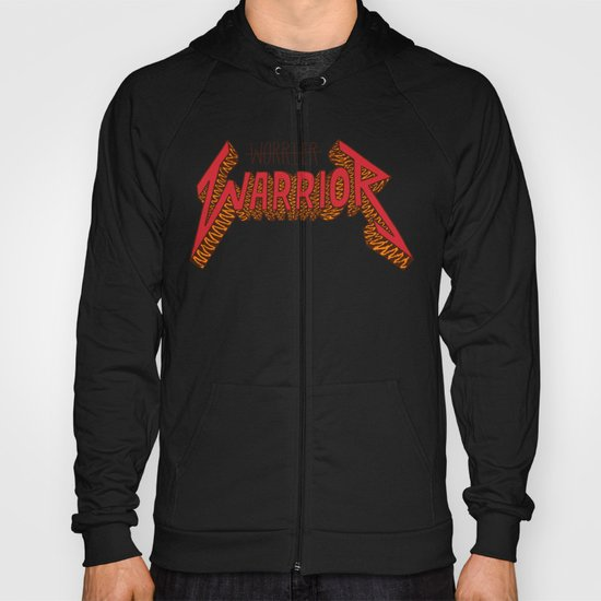 Warrior Not Worrier Hoody