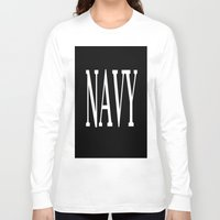 navy Long Sleeve T-shirts featuring NAVY by shannon's art space