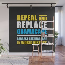 Repeal And Replace Obamacare Wall Mural