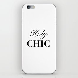 Holy chic iPhone Skin