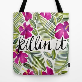 Killin' It – Tropical Pink Tote Bag