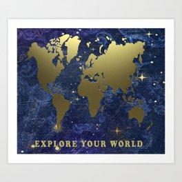 Explore Your World World Map Art Art Print