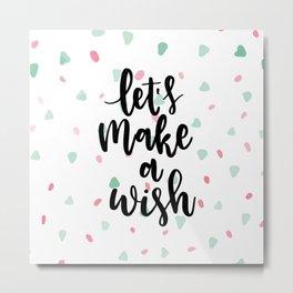 Lets make a wish... Metal Print