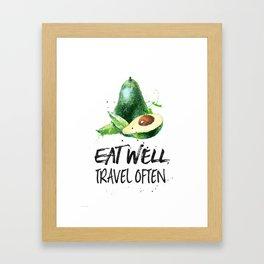 Avocado Eat well, travel often Framed Art Print