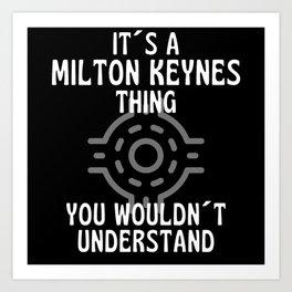 It Is A Milton Keynes Thing  Roundabout Art Print