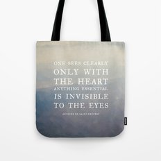 III. Anything essential is invisible to the eyes. Tote Bag