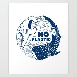 Say NO to Plastic Art Print