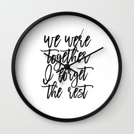 Walt Whitman Poems, We Were Together I Forget The Rest,Love Quote, Love Sign,Gift Idea Wall Clock