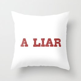 Silence Speaks Volumes To A Liar Throw Pillow