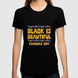 Black Is Beautiful Happy Kwanzaa 2017 Cool Tradition T-shirt