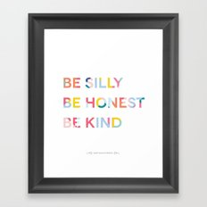 Be Silly, Be Honest, Be Kind Colourful Geometric Framed Art Print