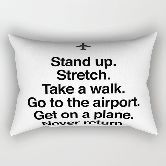 Never Return Rectangular Pillow