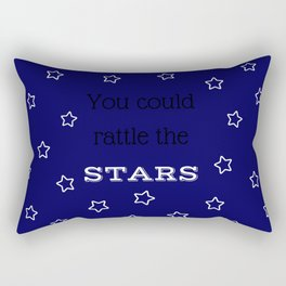 You Could Rattle the Stars Rectangular Pillow
