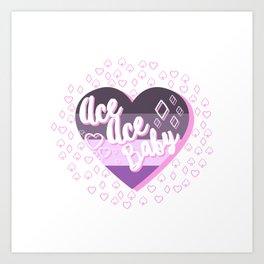 Ace Ace Baby Art Print