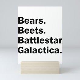 Bears Beets Battlestar Galactica Mini Art Print