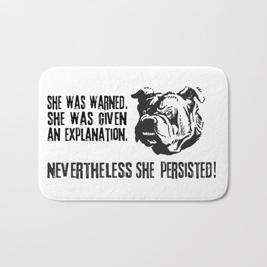 she was warned nevertheless she persisted bulldog Bath Mat