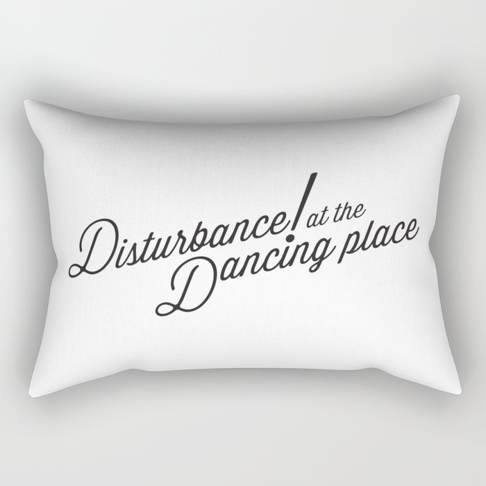 Disturbance at the Dancing Place Rectangular Pillow