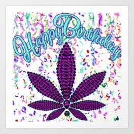 Happy Birthday, Amethyst Cannabis Art Print