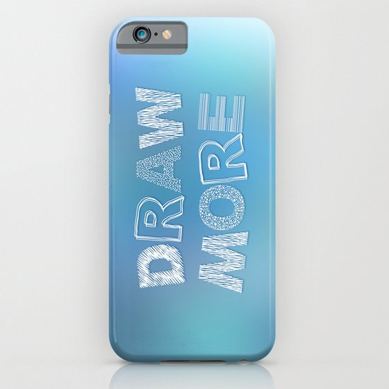 Draw more! iPhone & iPod Case