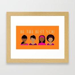 Black Girls Be The Best You Framed Art Print