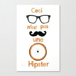 Ceci N'est Pas Une Hipster  Canvas Print