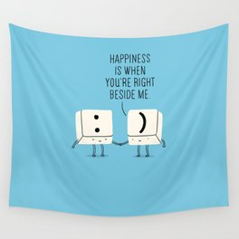 Happiness is when you're right beside me Wall Tapestry