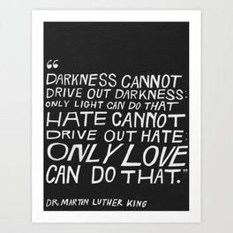 MARTIN LUTHER KING QUOTE Art Print