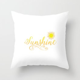 When You Can't Find The Sunshine Be The Sunshine Throw Pillow