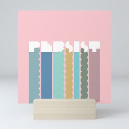 Persist Mini Art Print